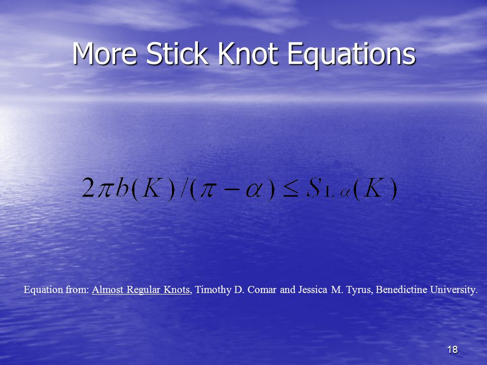 More Stick Knot Equations