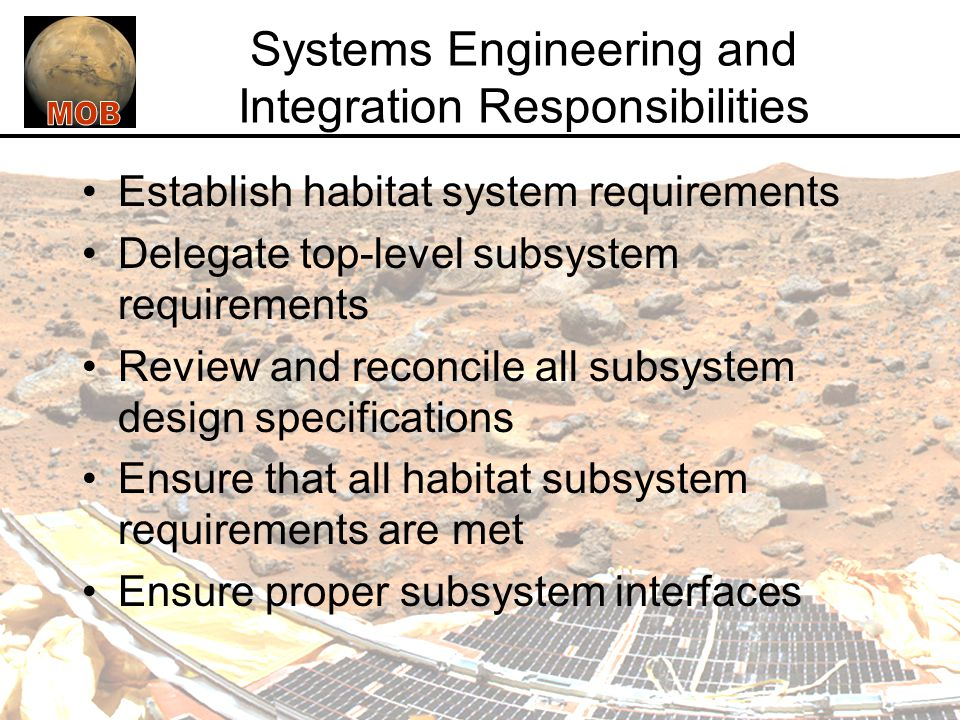 Systems Engineering and Integration Responsibilities