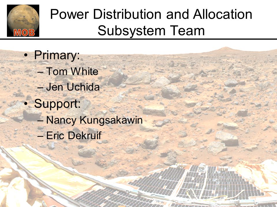 Power Distribution and Allocation Subsystem Team