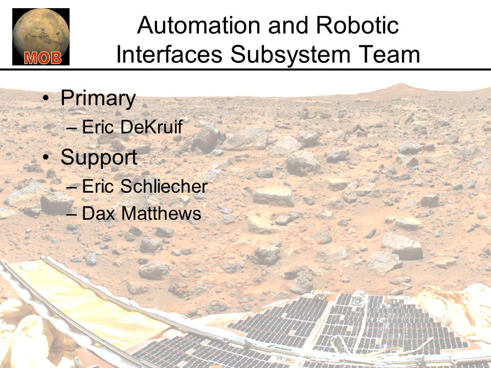 Automation and Robotic Interfaces Subsystem Team