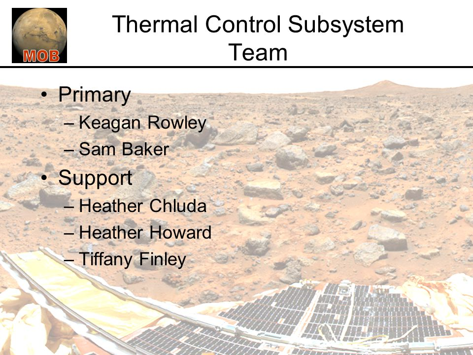 Thermal Control Subsystem Team