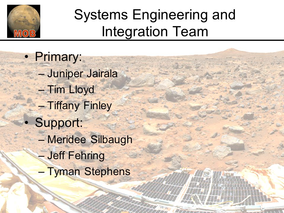 Systems Engineering and Integration Team