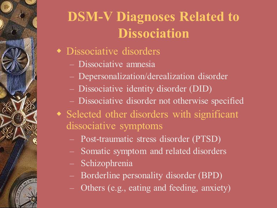 DSM-V Diagnoses Related to Dissociation
