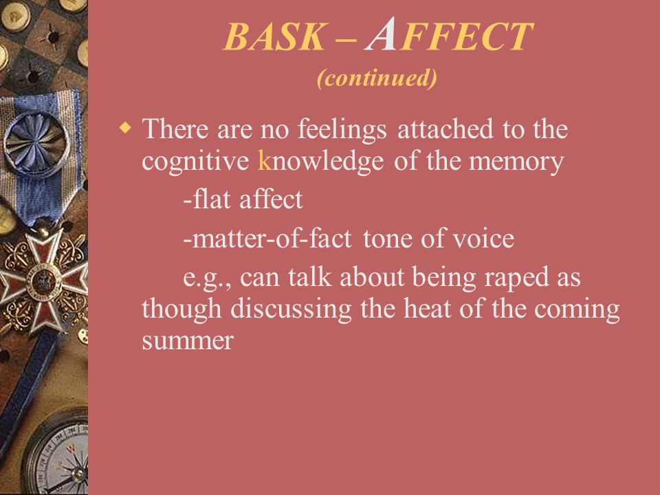 BASK – AFFECT (continued)