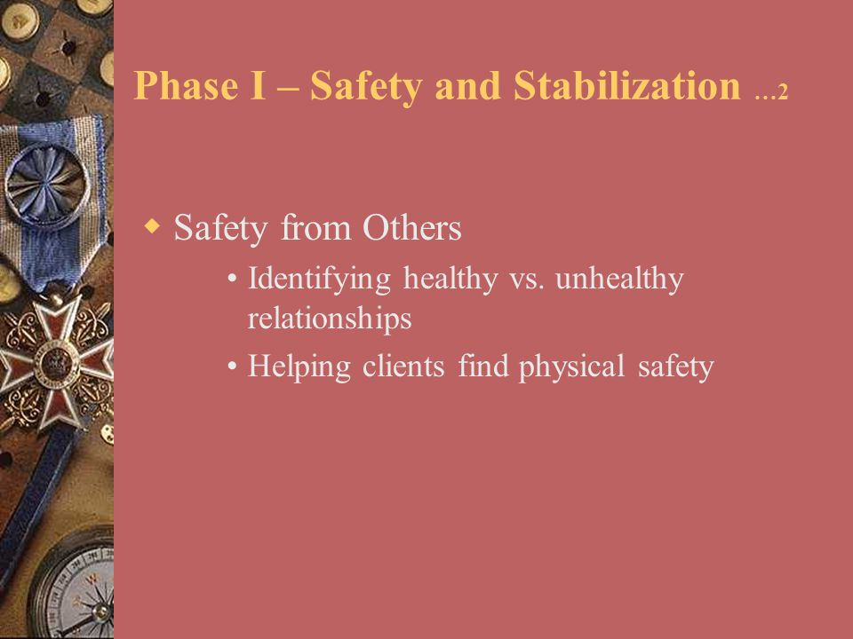 Phase I – Safety and Stabilization …2