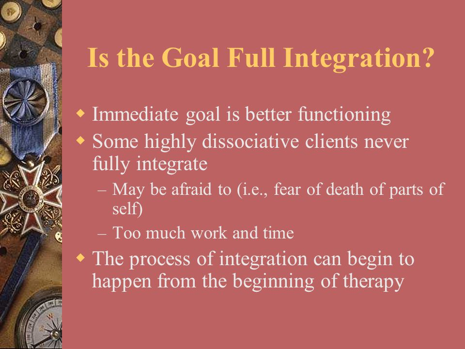 Is the Goal Full Integration