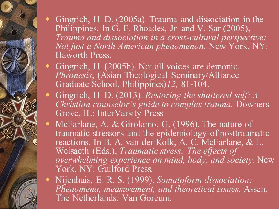 Gingrich, H. D. (2005a). Trauma and dissociation in the Philippines