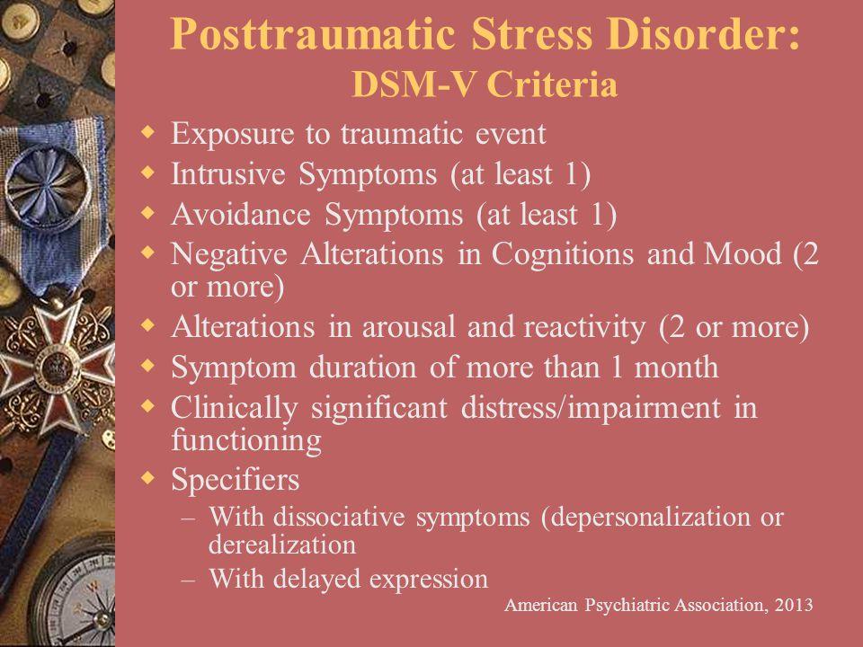 Posttraumatic Stress Disorder: DSM-V Criteria