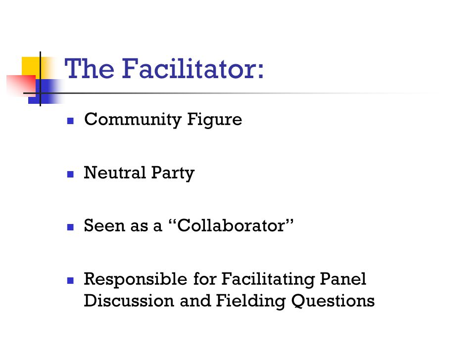 The Facilitator: Community Figure Neutral Party