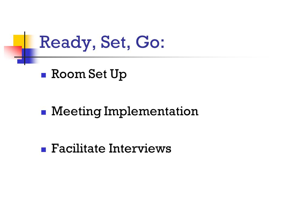 Ready, Set, Go: Room Set Up Meeting Implementation