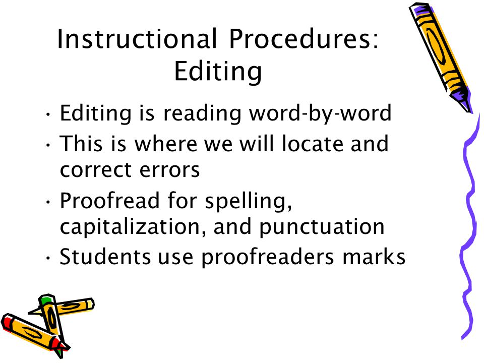 Instructional Procedures: Editing