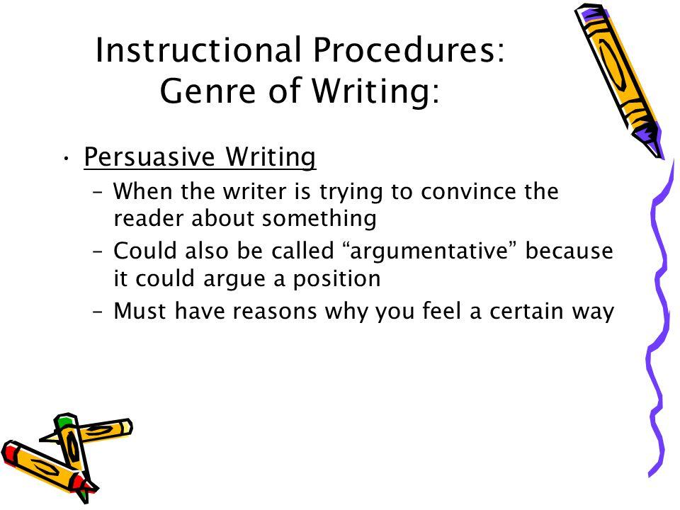 Instructional Procedures: Genre of Writing: