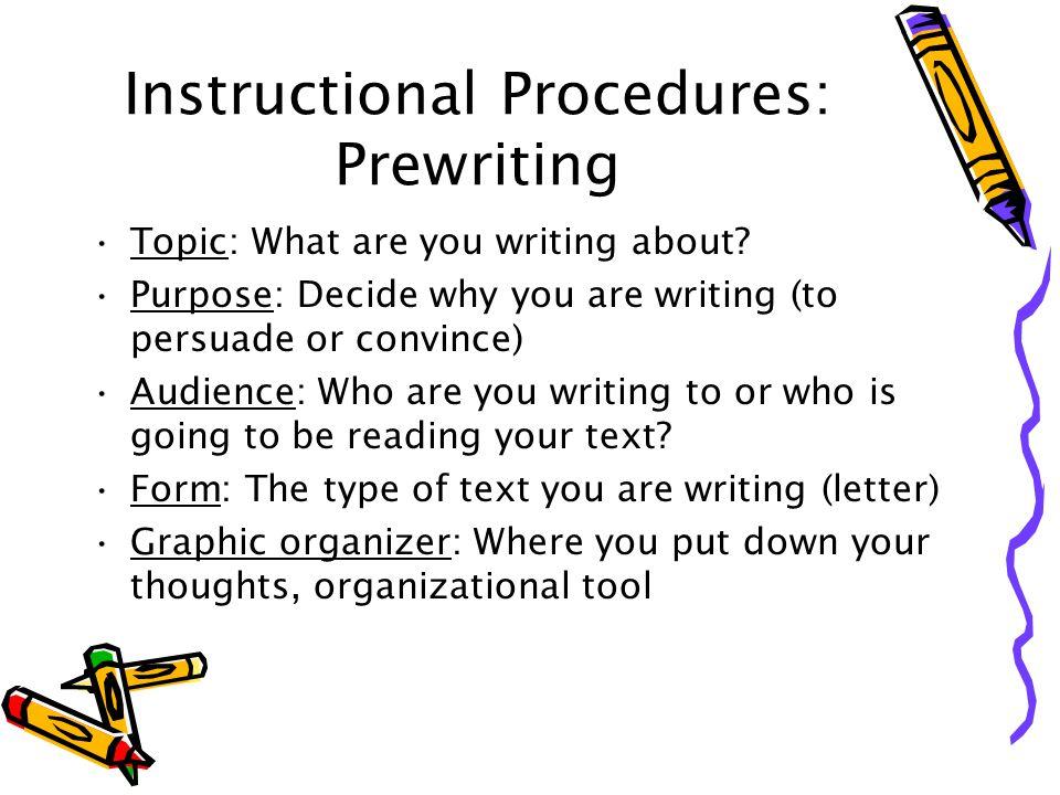 Instructional Procedures: Prewriting