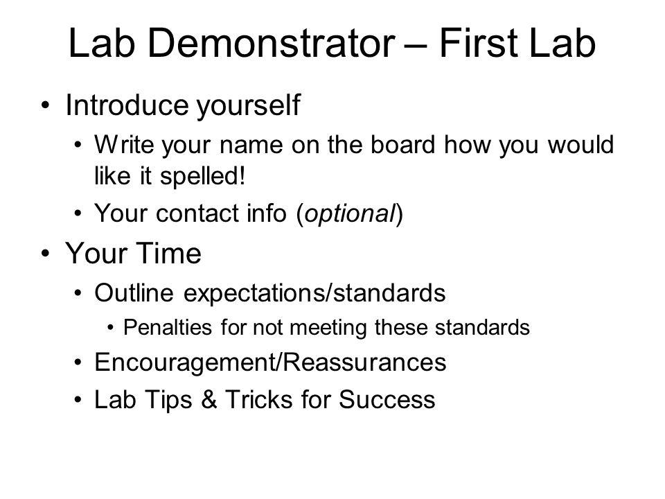 Lab Demonstrator – First Lab