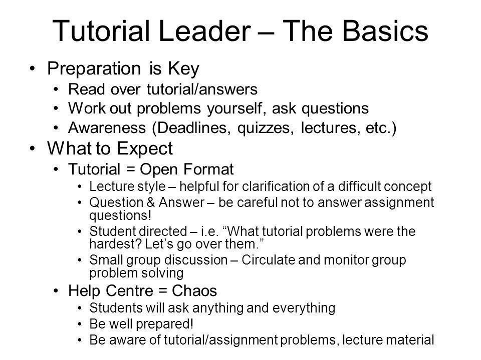 Tutorial Leader – The Basics