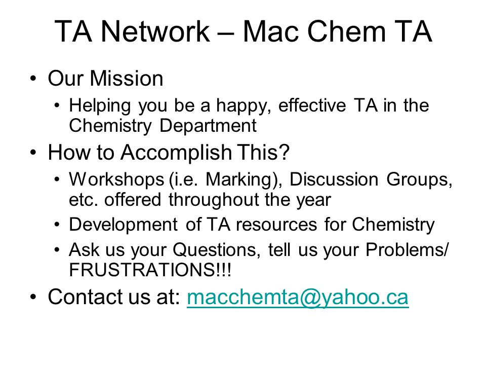 TA Network – Mac Chem TA Our Mission How to Accomplish This