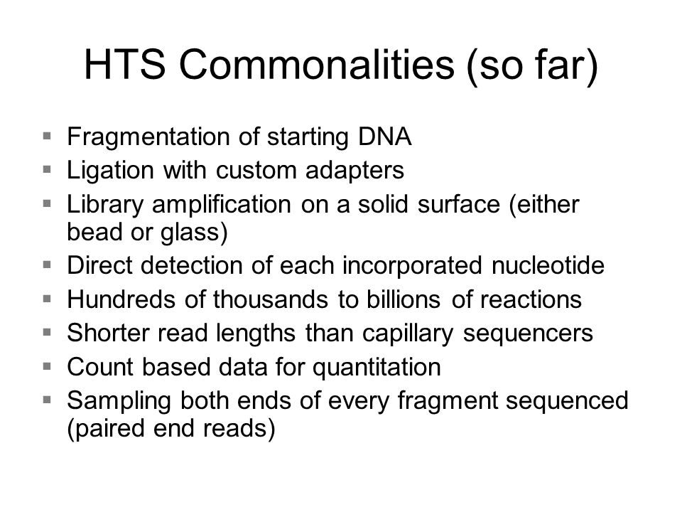HTS Commonalities (so far)
