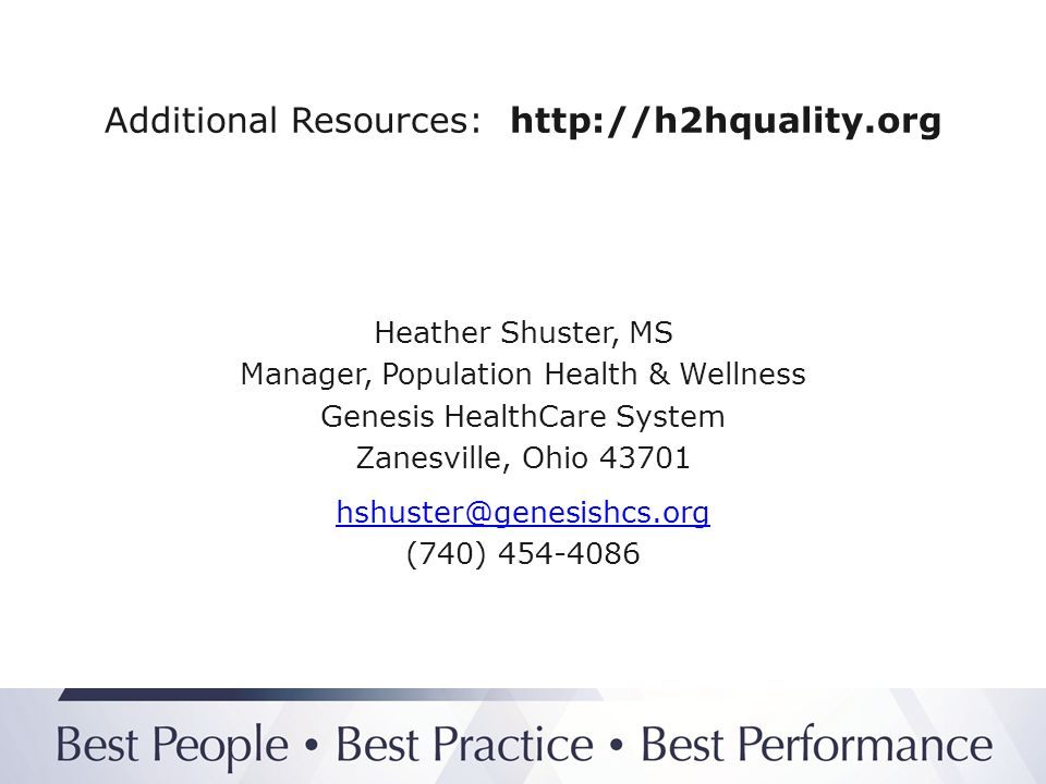 Additional Resources: http://h2hquality.org