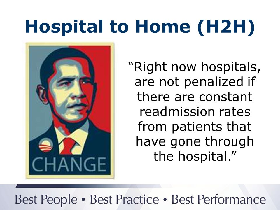 Hospital to Home (H2H)