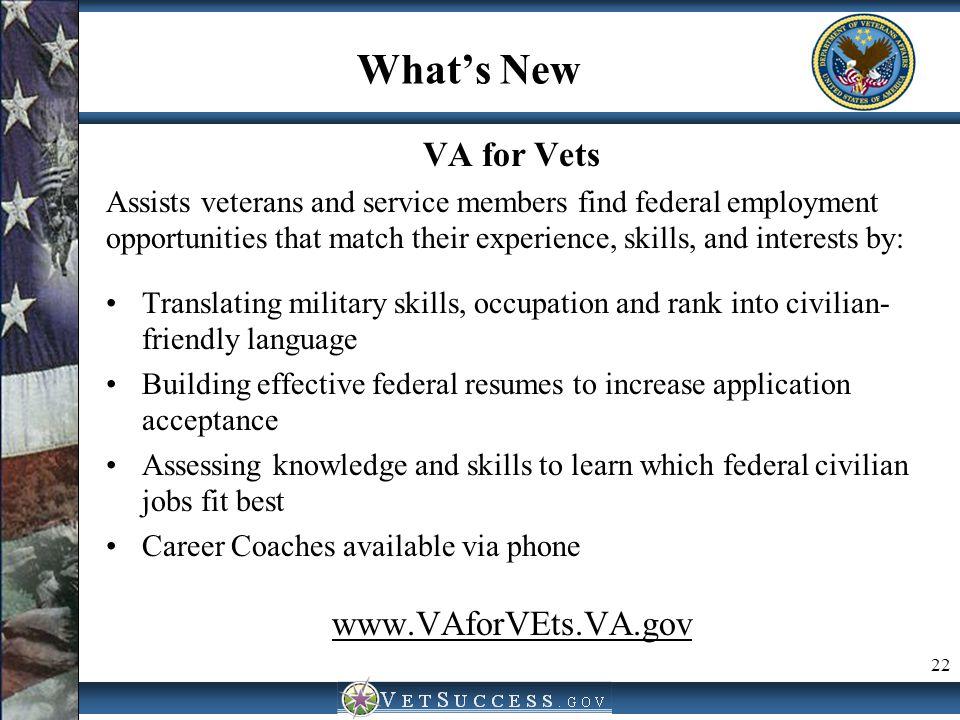 What's New VA for Vets www.VAforVEts.VA.gov