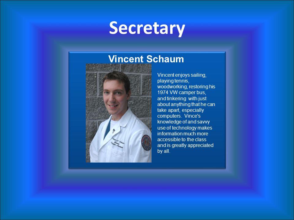 Secretary Vincent Schaum