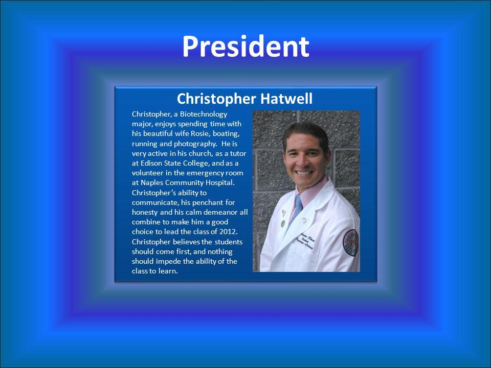 President Christopher Hatwell