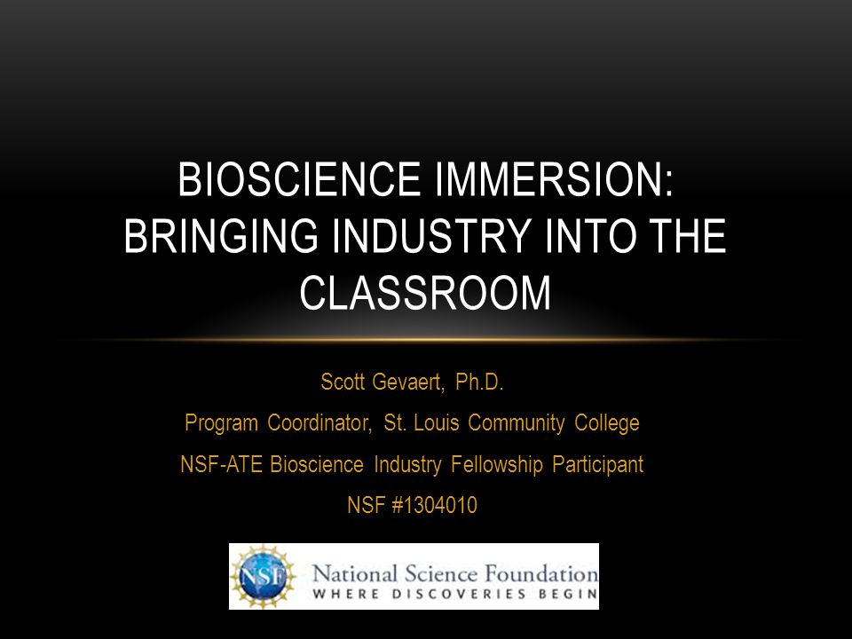 Bioscience immersion: bringing industry into the classroom