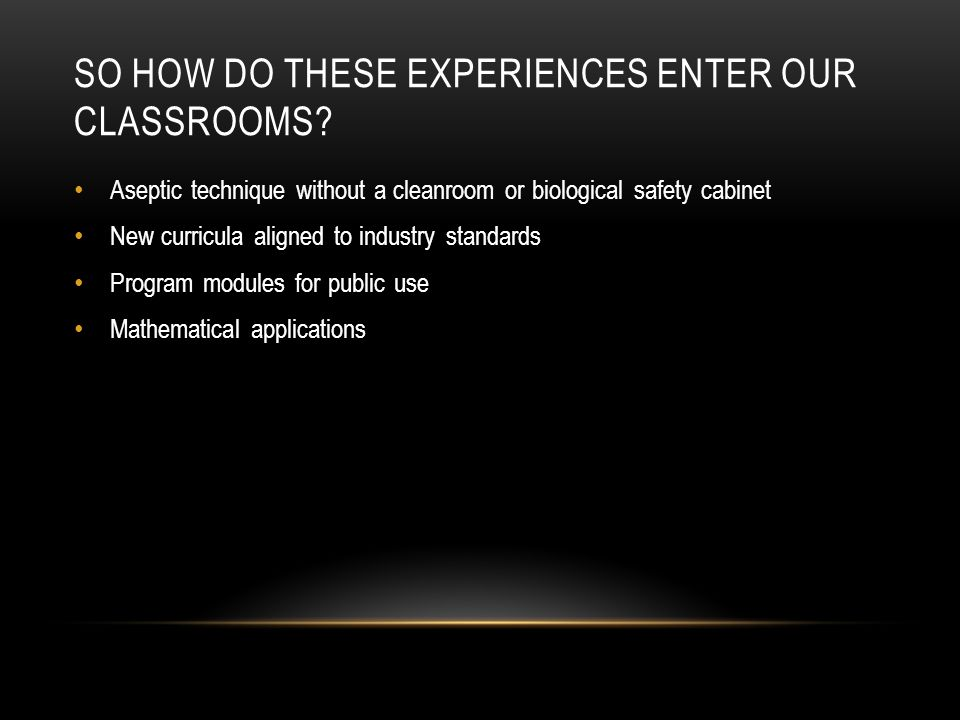 So how do these experiences enter our classrooms