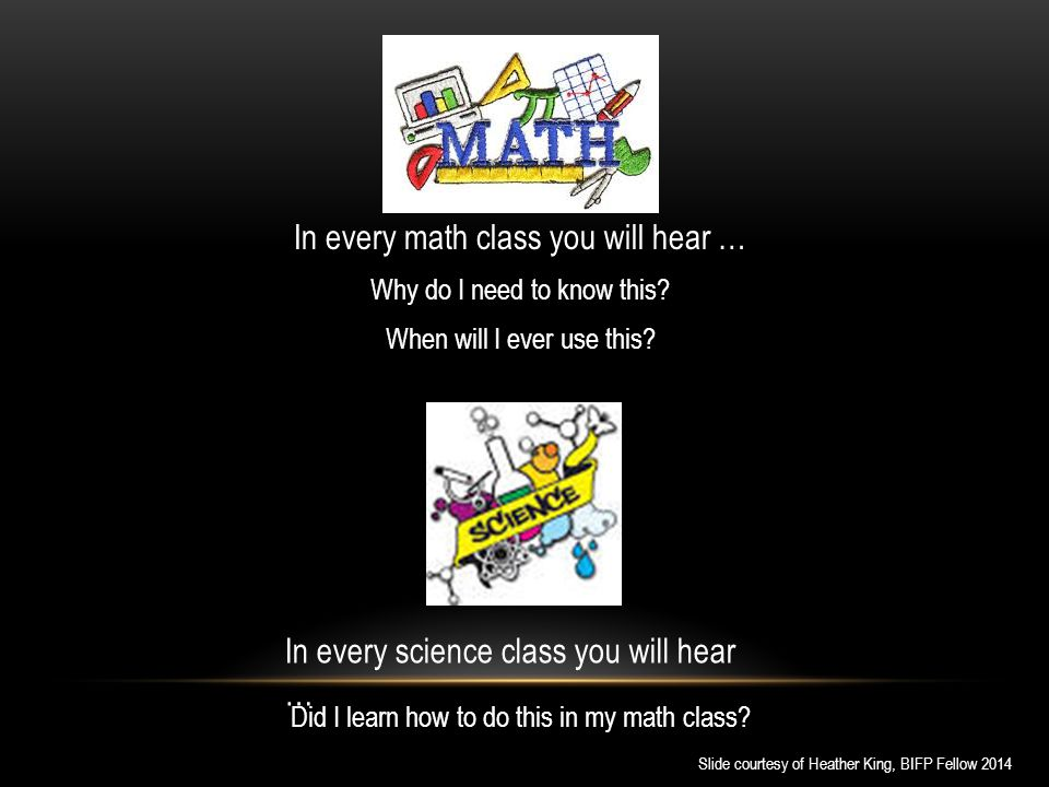 In every math class you will hear …