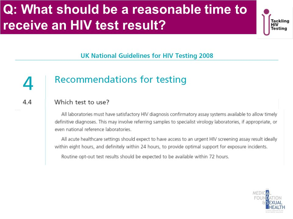 Q: What should be a reasonable time to receive an HIV test result