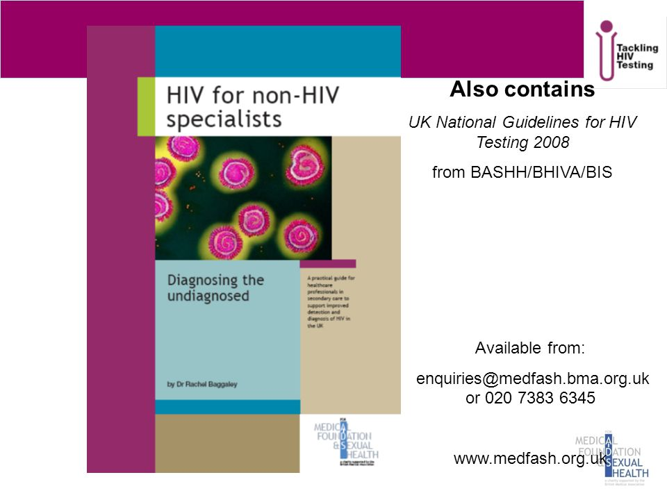 Also contains UK National Guidelines for HIV Testing 2008