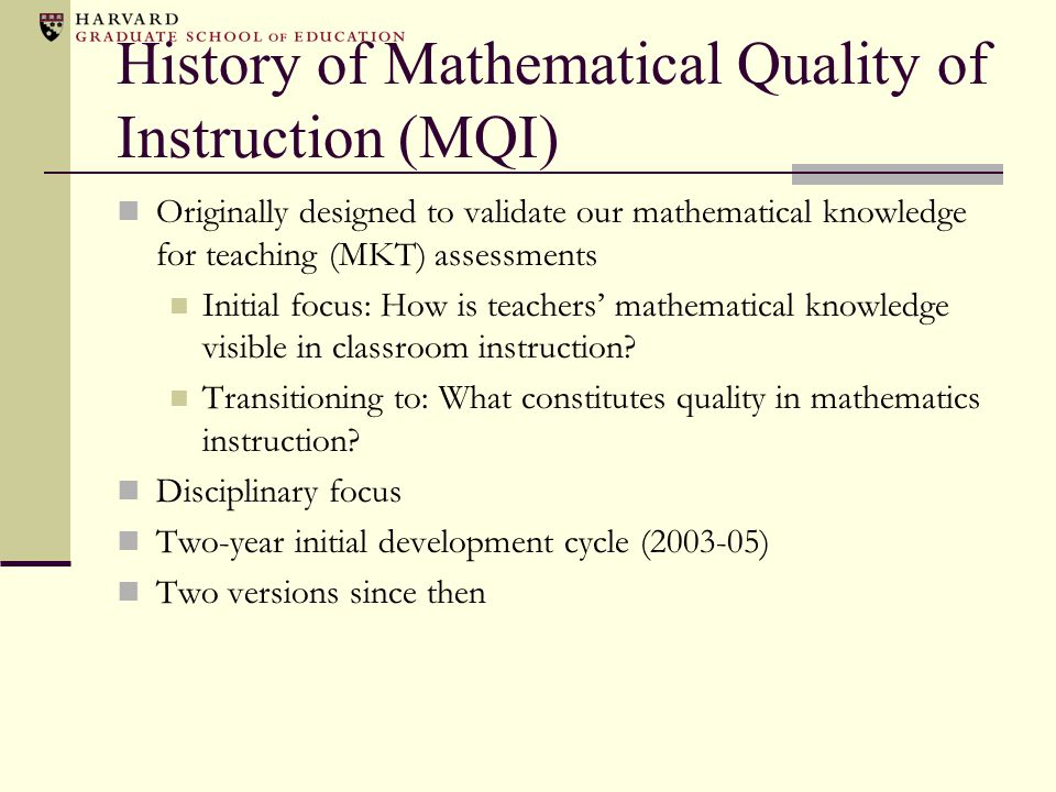 History of Mathematical Quality of Instruction (MQI)