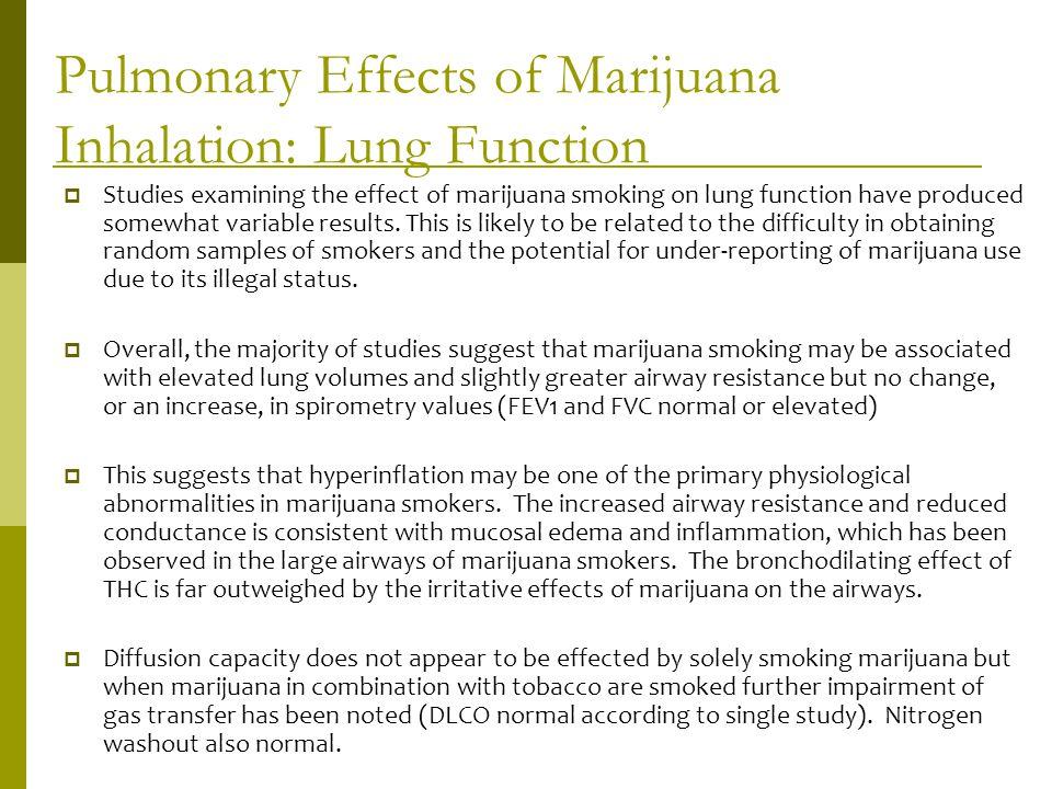 Pulmonary Effects of Marijuana Inhalation: Lung Function