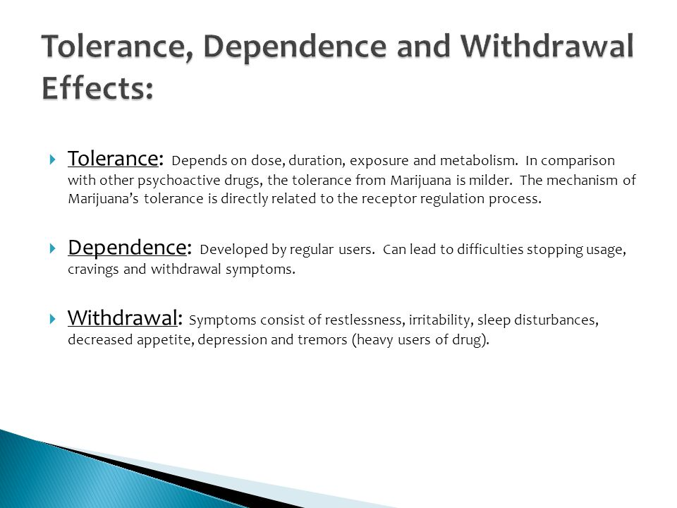 Tolerance, Dependence and Withdrawal Effects: