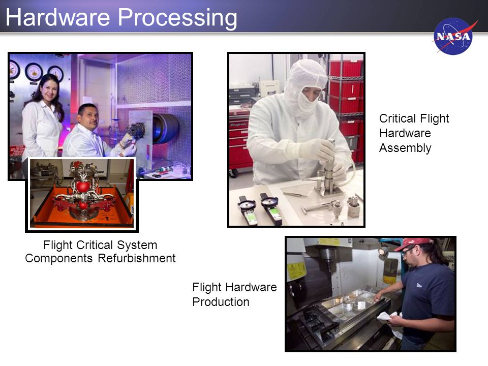 Hardware Processing Critical Flight Hardware Assembly