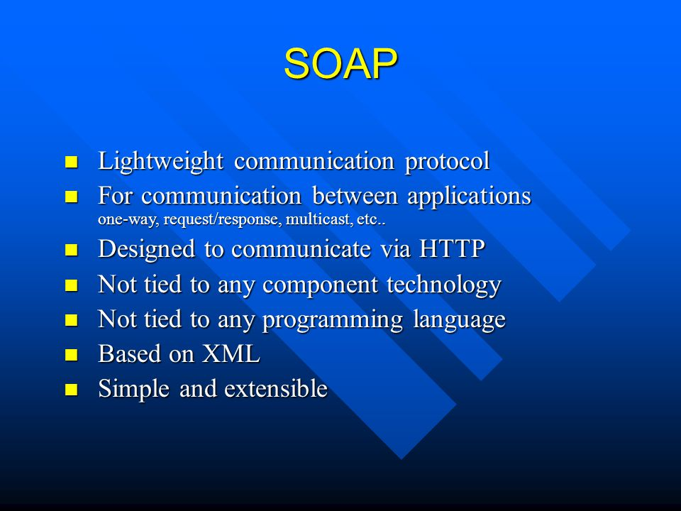 SOAP Lightweight communication protocol