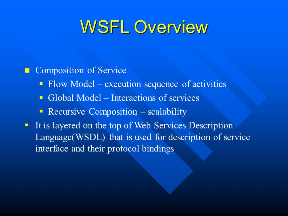 WSFL Overview Composition of Service