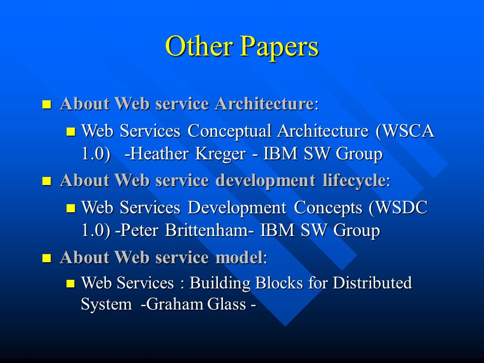 Other Papers About Web service Architecture: