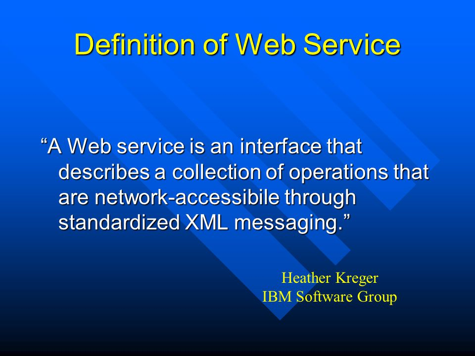 Definition of Web Service