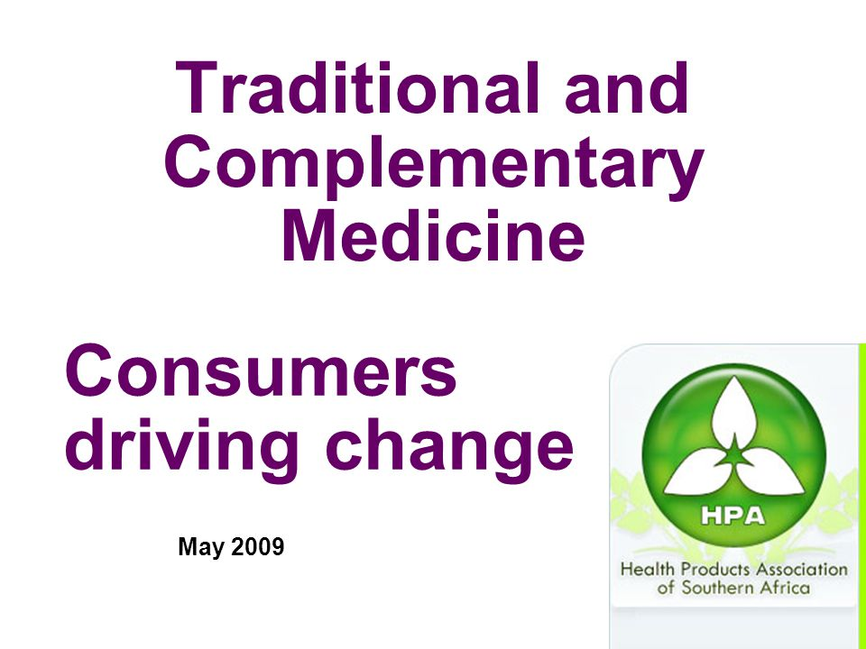 Traditional and Complementary Medicine