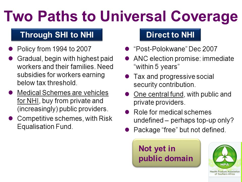 Two Paths to Universal Coverage