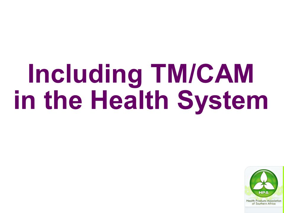 Including TM/CAM in the Health System