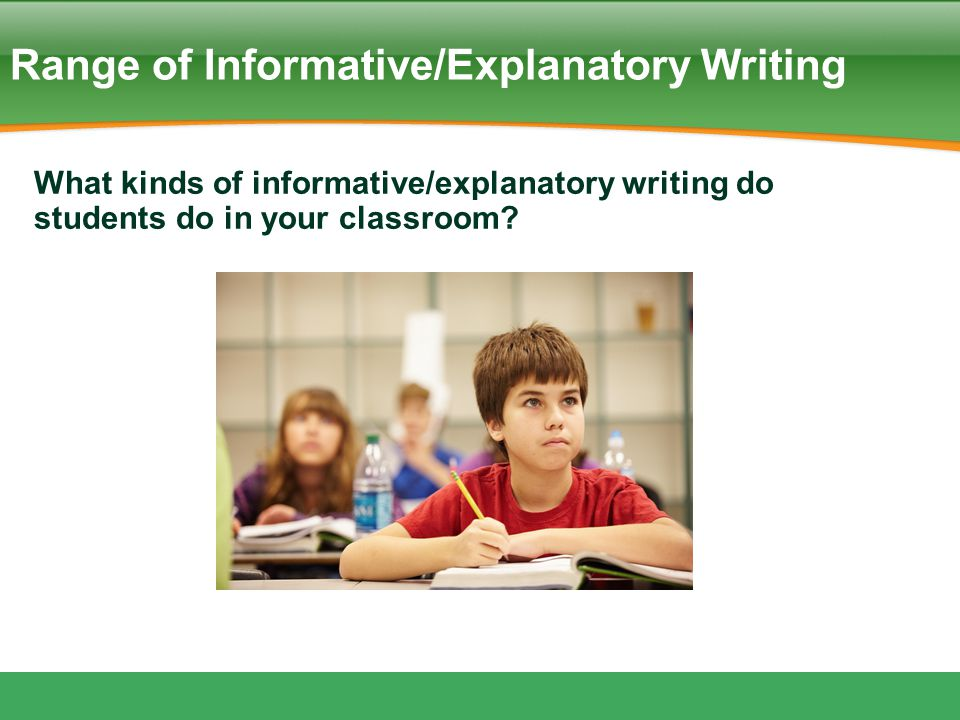 Range of Informative/Explanatory Writing