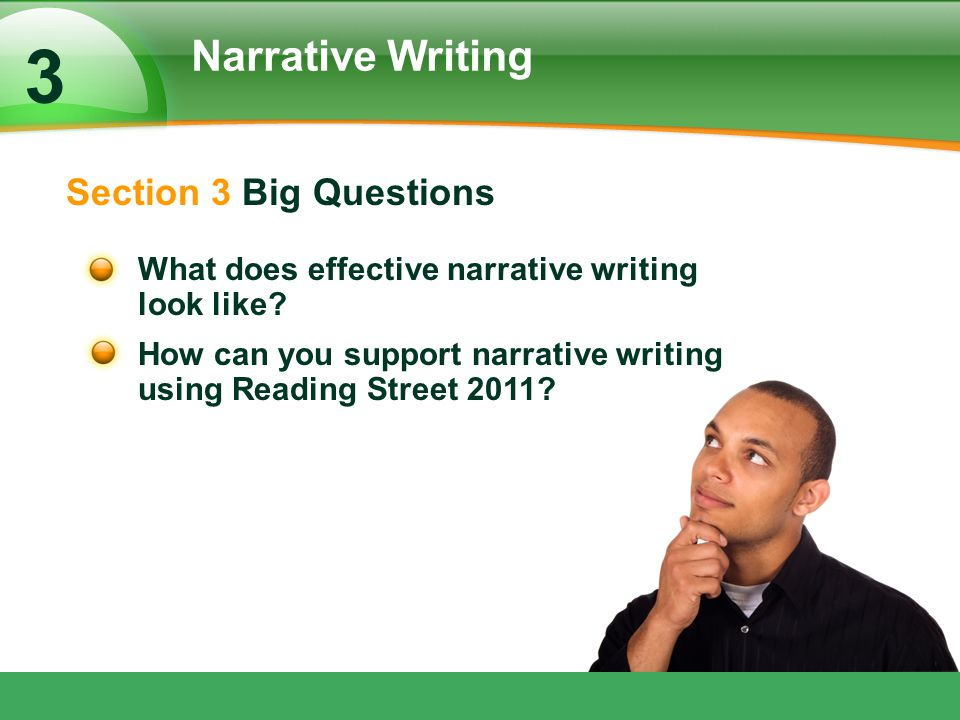 3 Narrative Writing Section 3 Big Questions