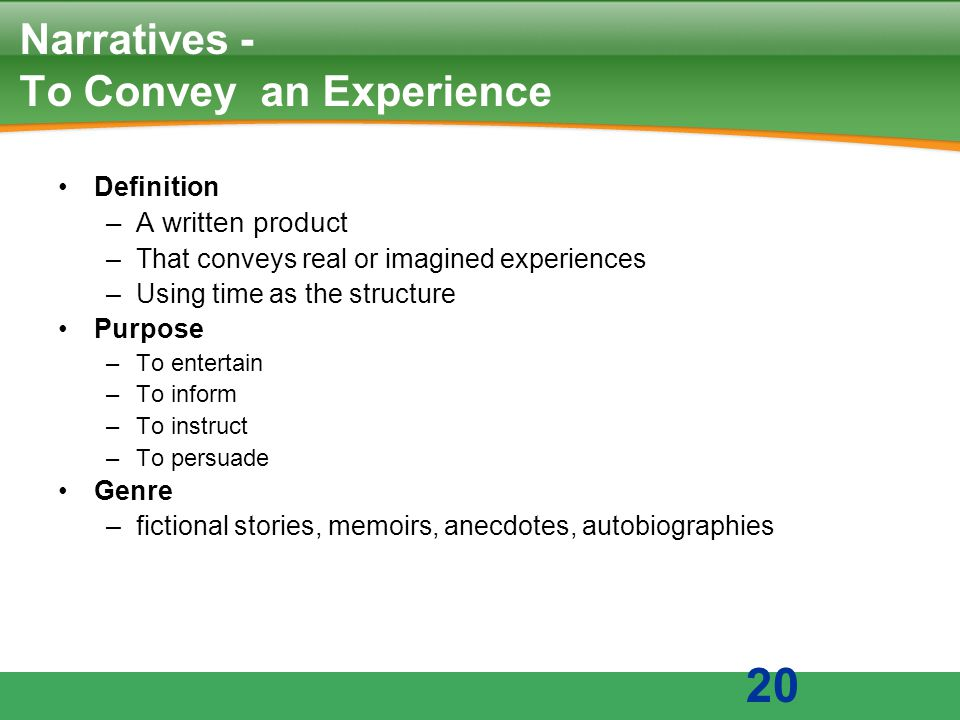 Narratives - To Convey an Experience