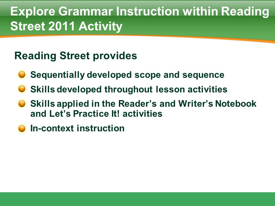 Explore Grammar Instruction within Reading Street 2011 Activity