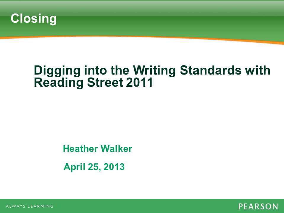 Digging into the Writing Standards with Reading Street 2011