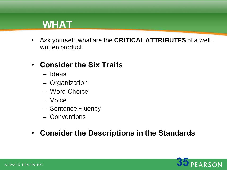 WHAT Consider the Six Traits