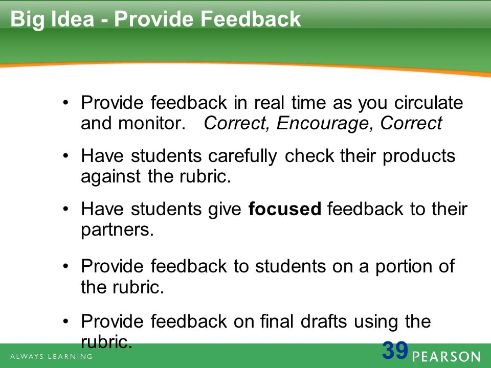 Big Idea - Provide Feedback