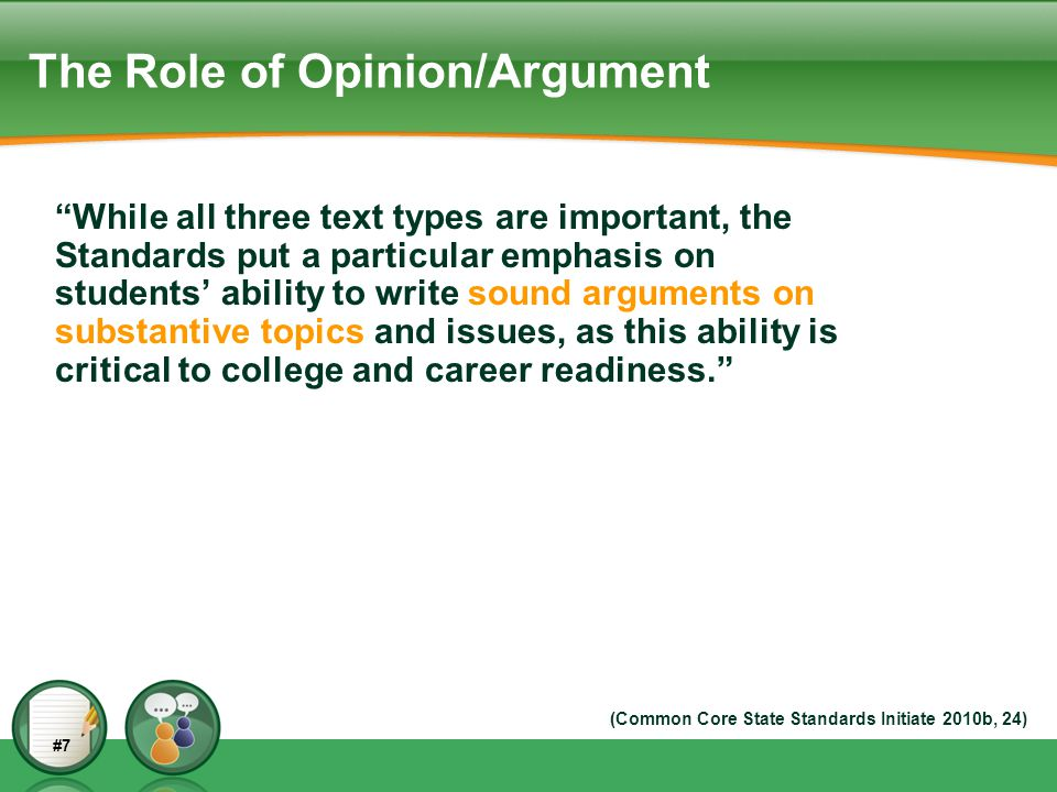 The Role of Opinion/Argument